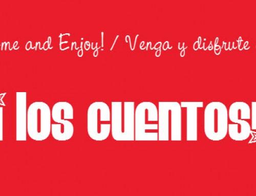 ¡ Los Cuentos ! / Bilingual Spanish/English Storytime