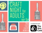 Craft Night for Adults 3rd Tuesday Every Month