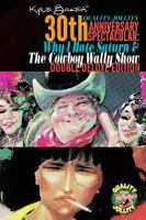Why I Hate Saturn and the Cowboy Wally Show Book Cover