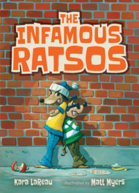 Cover of Infamous Ratsos by Kara LaReau