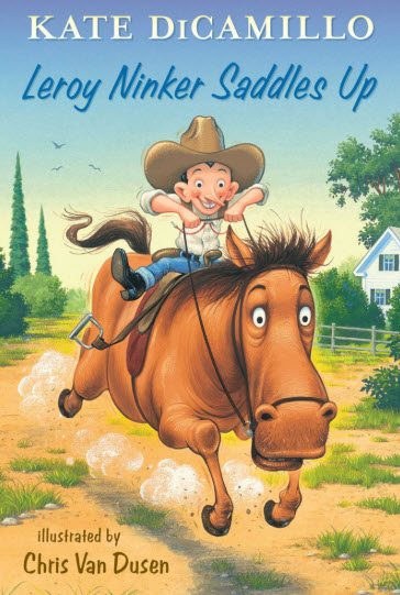 book cover of Leroy Ninker Saddles Up by Kate DiCamillo