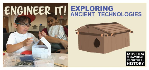 Ad for Engineer It! Kits: Exploring Ancient technologies with the Oregon Museum of Natural and Cultural History