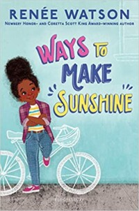 Ways to make sunshine book cover - drawing of a young black girl leaning against a light blue wall, arms crossed with her leg up behind her resting on a pencil sketched white bicycle.
