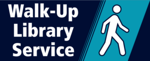 Walk Up Library Service