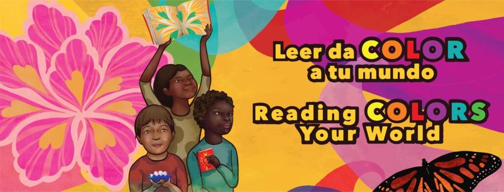 Leer da color a tu mundo, Reading Colors Your World